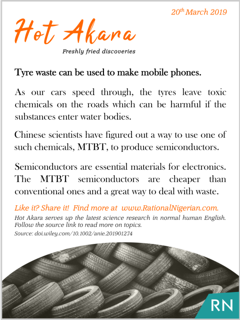 190320_Hot Akara_Tyre waste can be used to make mobile phones_RationalNigerian